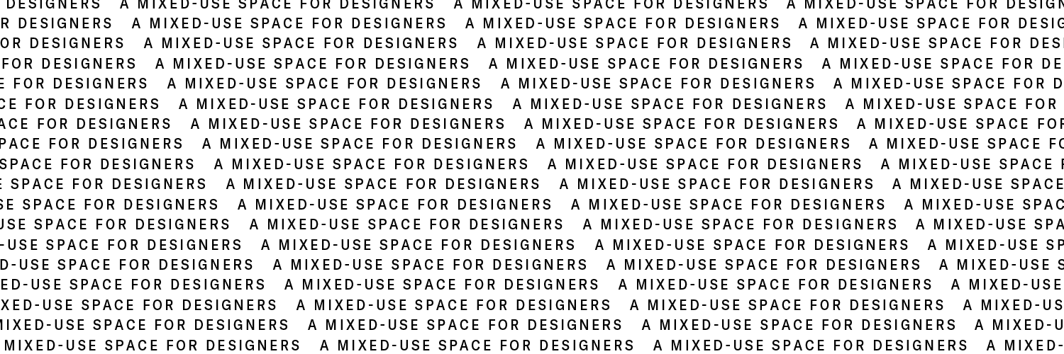 XXXI | A Mixed-Use Project Space for Designers